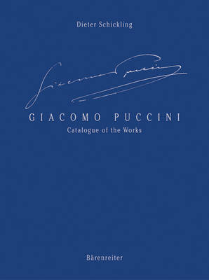 Giacomo Puccini: Catalogue of the Works (Hardback)