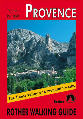Provence: Rother Walking Guide - Rother Walking Guide (Paperback)