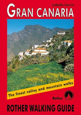 Gran Canaria walking guide 72 walks 2018 (Paperback)