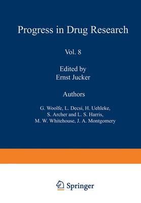 Fortschritte der Arzneimittelforschung / Progress in Drug Research / Progres des Recherches Pharmaceutiques - Progress in Drug Research 8 (Hardback)