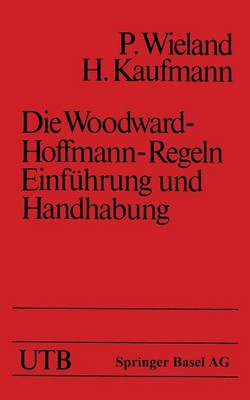 Die Woodward-Hoffmann-Regeln Einf hrung Und Handhabung - Uni-Taschenbucher (Paperback)