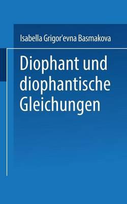 Diophant Und Diophantische Gleichungen - Uni-Taschenbucher (Hardback)