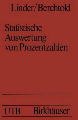Statistische Auswertung Von Prozentzahlen: Probit- Und Logitanalyse Mit Edv (Hardback)
