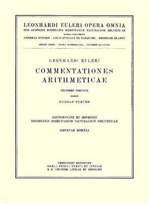 Commentationes Algebraicae ad Theoriam Combinationum et Probabilitatum Pertinentes - Leonhard Euler, Opera Omnia / Opera Mathematica 1 / 7 (Hardback)