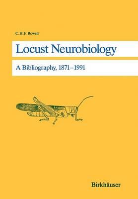 Locust Neurobiology: A Bibliography, 1871-1991