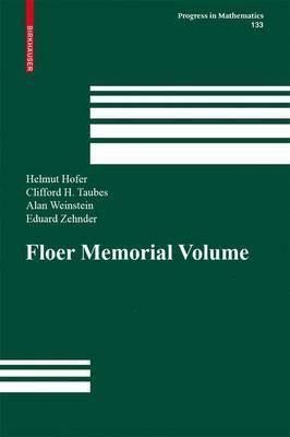 The Floer Memorial Volume - Progress in Mathematics 133 (Hardback)