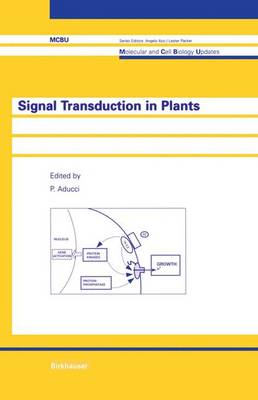 Signal Transduction in Plants - Molecular and Cell Biology Updates (Hardback)