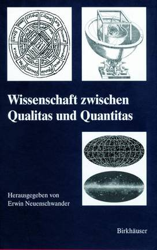 Wissenschaft Zwischen Qualitas Und Quantit - History of Mathematics (Hardback)