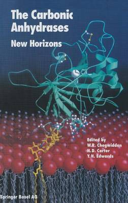 The Carbonic Anhydrases: New Horizons - Experientia Supplementum 90 (Hardback)