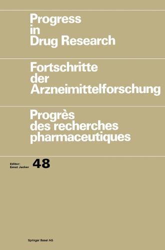 Progress in Drug Research: v. 48 - Progress in Drug Research 48 (Hardback)