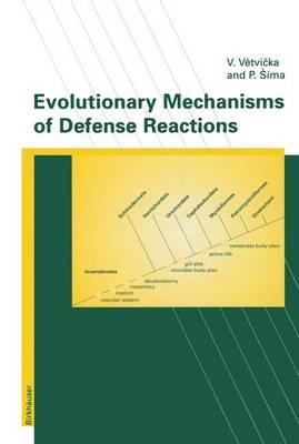 Evolutionary Mechanisms of Defense Reactions (Hardback)