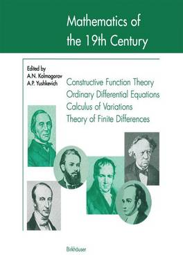 Mathematics of the 19th Century: Function Theory According to Chebyshev Ordinary Differential Equations Calculus of Variations Theory of Finite Differences (Hardback)