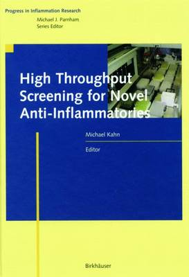 High Throughput Screening for Novel Anti-Inflammatories - Progress in Inflammation Research (Hardback)