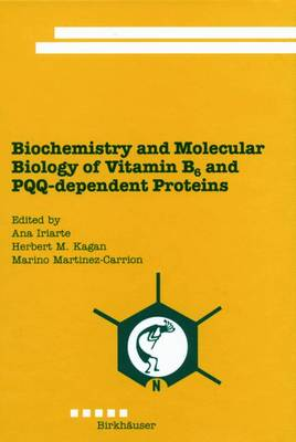 Biochemistry and Molecular Biology of Vitamin B6 and PQQ-dependent Proteins (Hardback)
