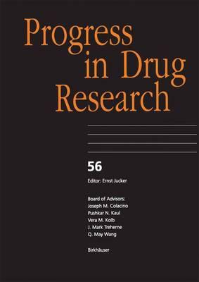 Progress in Drug Research 56 - Progress in Drug Research 56 (Hardback)