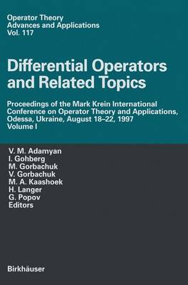 Differential Operators and Related Topics: Differential Operators and Related Topics v. 1 - Operator Theory: Advances and Applications v. 117 (Hardback)