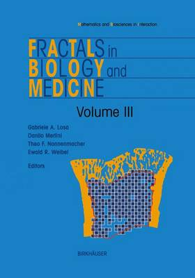 Fractals in Biology and Medicine - Mathematics and Biosciences in Interaction (Hardback)