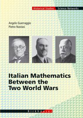 Italian Mathematics Between the Two World Wars - Science Networks. Historical Studies 29 (Hardback)
