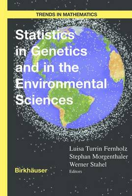 Statistics in Genetics and in the Environmental Sciences - Trends in Mathematics (Hardback)