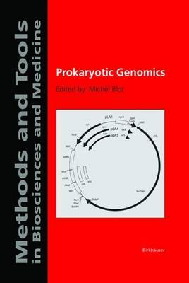 Prokaryotic Genomics - Methods and Tools in Biosciences and Medicine (Hardback)