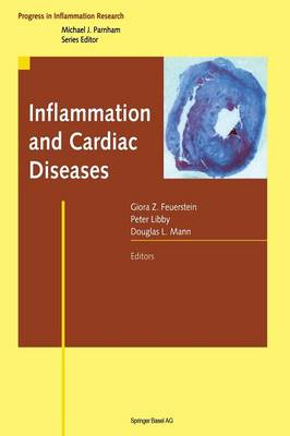 Inflammation and Cardiac Diseases - Progress in Inflammation Research (Hardback)