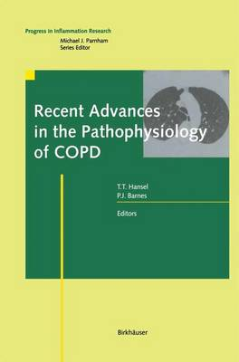 Recent Advances in the Pathophysiology of COPD - Progress in Inflammation Research (Hardback)