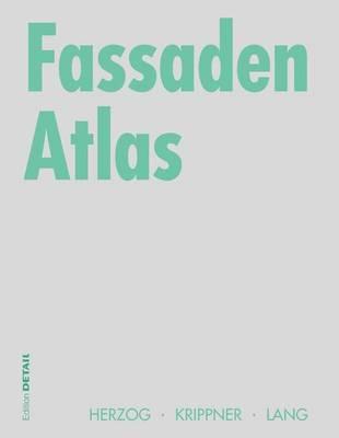 Fassaden Atlas - Konstruktionsatlanten (Hardback)