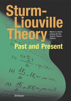 Sturm-Liouville Theory: Past and Present (Hardback)
