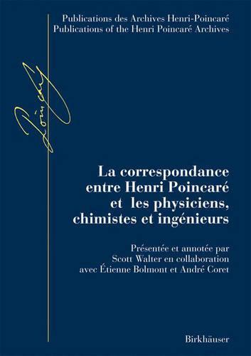 LA Correspondance D'Henri Poincare: Sciences Physiques (Book)