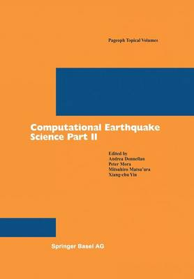 Computational Earthquake Science Part II - Pageoph Topical Volumes (Paperback)