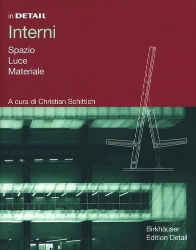 Interni: Spazio, Luce, Materiali (Hardback)