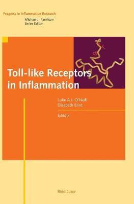 Toll-like Receptors in Inflammation - Progress in Inflammation Research (Hardback)