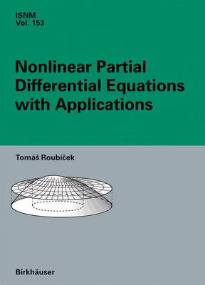 Nonlinear Partial Differential Equations with Applications - International Series of Numerical Mathematics v.153 (Hardback)