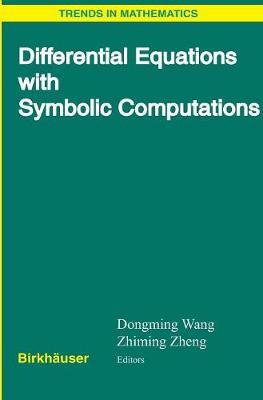 Differential Equations with Symbolic Computation - Trends in Mathematics (Hardback)