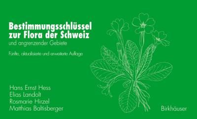 Bestimmungsschlussel Zur Flora Der Schweiz Und Angrenzender Gebiete (Paperback)