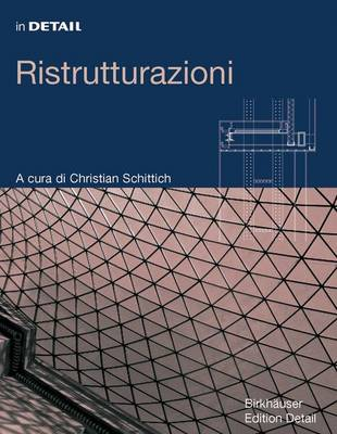 In Detail: Ristrutturazioni - In Detail (Italiano) (Hardback)