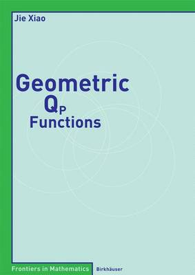 Geometric Qp Functions - Frontiers in Mathematics (Paperback)