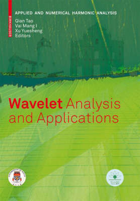 Wavelet Analysis and Applications - Applied and Numerical Harmonic Analysis (Hardback)