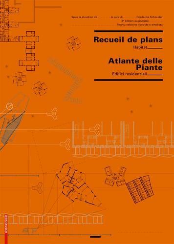 Recueil de plans d habitation / Atlante delle planimetrie residenziali (Paperback)