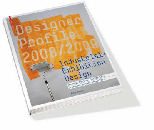 Designer Profile: Industrial & Exhibition Design (Hardback)