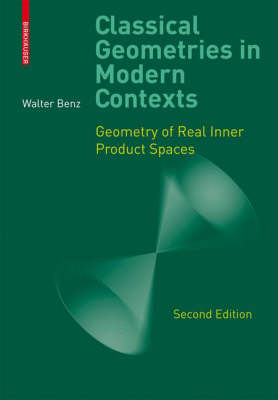 Classical Geometries in Modern Contexts: Geometry of Real Inner Product Spaces (Hardback)