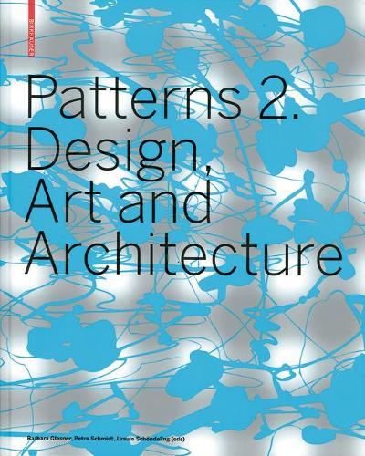 Patterns 2. Design, Art and Architecture (Hardback)
