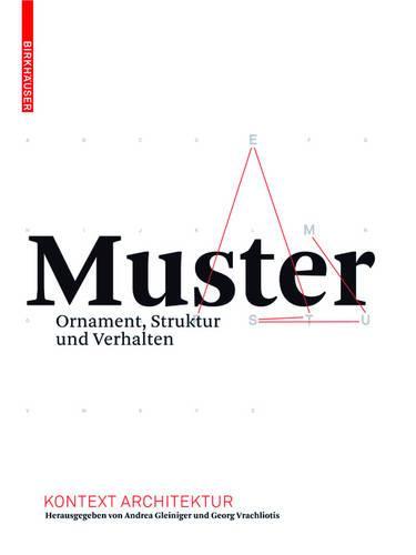 Muster: Ornament, Struktur und Verhalten (Paperback)