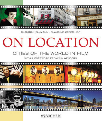 On Location: Cities of the World in Film (Hardback)