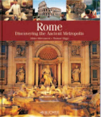 Rome: Discovering the Ancient Metropolis (Paperback)