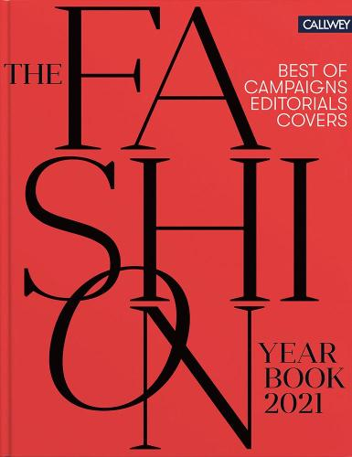 Fashion Yearbook 2021: Best of Campaigns, Editorials, and Covers (Hardback)