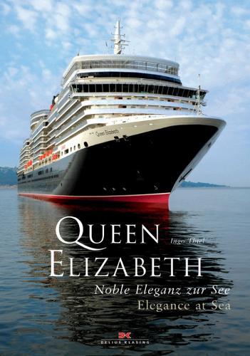 Queen Elizabeth: Elegance at Sea (Hardback)