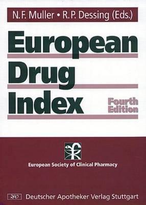 European Drug Index: European Drug Registrations, Fourth Edition (Hardback)