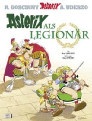 Asterix in German: Asterix als Legionar (Hardback)