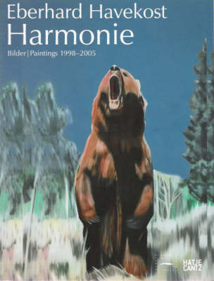 Eberhard Havekost: Harmony. Paintings 1998-2005 (Paperback)
